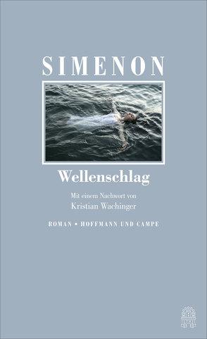 Wellenschlag von Simenon,  Georges, Wachinger,  Kristian