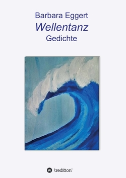 Wellentanz von Eggert,  Barbara