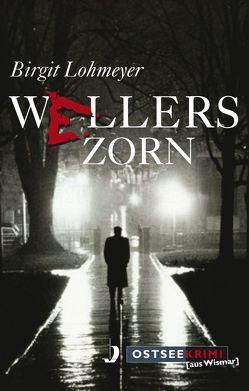 Wellers Zorn von Lohmeyer,  Birgit