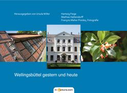 Wellingsbüttel gestern und heute von Willer,  Ursula