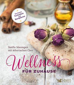 Wellness für zuhause – Sanfte Massagen mit ätherischen Ölen