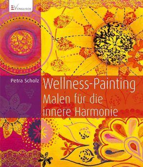 Wellness-Painting von Scholz,  Petra