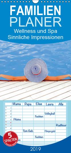 Wellness und Spa 2019. Sinnliche Impressionen – Familienplaner hoch (Wandkalender 2019 , 21 cm x 45 cm, hoch) von Lehmann (Hrsg.),  Steffani