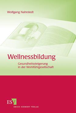 Wellnessbildung von Nahrstedt,  Wolfgang