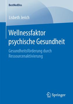 Wellnessfaktor psychische Gesundheit von Jerich,  Lisbeth