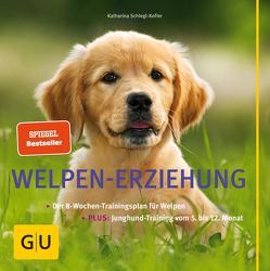 Welpen-Erziehung von Schlegl-Kofler,  Katharina