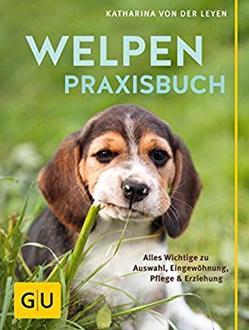 Welpen-Praxisbuch von von der Leyen,  Katharina