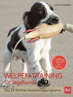Welpen-Training für Jagdhunde von Numßen,  Julia