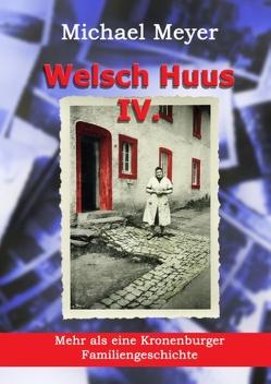 Welsch Huus – Teil IV von Meyer,  Michael