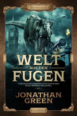 WELT AUS DEN FUGEN von Green,  Jonathan, Walter,  Rona