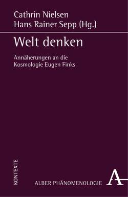 Welt denken von Nielsen,  Cathrin, Sepp,  Hans Rainer