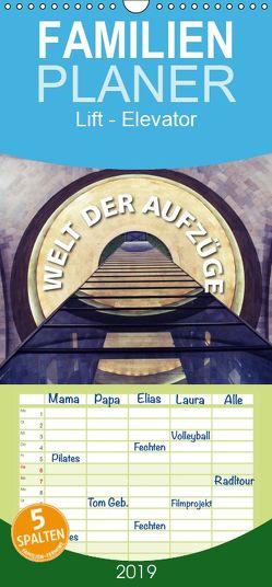 Welt der Aufzüge – Familienplaner hoch (Wandkalender 2019 , 21 cm x 45 cm, hoch) von Matschek,  Gerd