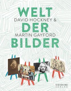 Welt der Bilder von Gayford,  Martin, Hockney,  David