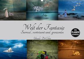 Welt der Fantasie – Surreal, verträumt und grenzenlos (Wandkalender 2018 DIN A2 quer) von Di Chito,  Ursula