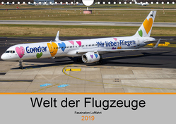 Welt der Flugzeuge – Faszination Luftfahrt 2019 (Wandkalender 2019 DIN A4 quer) von Liongamer1