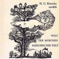 Welt der Märchen – Märchen der Welt, Folge 8 von Bönicke,  Hans Georg