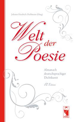 Welt der Poesie 17. Edition von Huffmann,  Johann-Friedrich