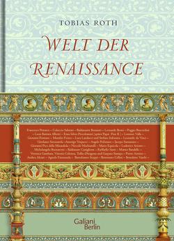 Welt der Renaissance von Roth,  Tobias