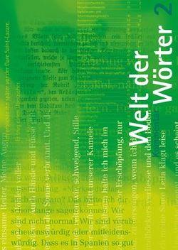 Welt der Wörter 2 / Kommentar von Flückiger,  Walter, Huwyler,  Max