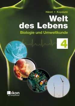 Welt des Lebens 4 Neu von Hännl,  Heinz, Kopeszki Mag. Dr.,  Hubert