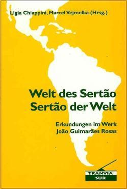 Welt des Sertão / Sertão der Welt von Chiappini,  Ligia, Vejmelka,  Marcel