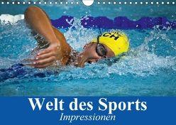 Welt des Sports. Impressionen (Wandkalender 2018 DIN A4 quer) von Stanzer,  Elisabeth
