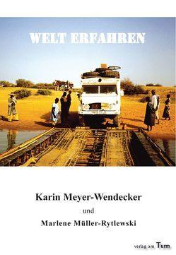 Welt erfahren von Meyer-Wendecker,  Karin, Müller-Rytlewski,  Marlene