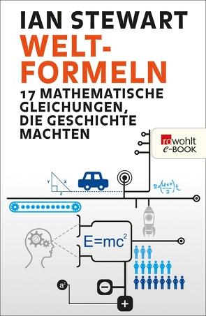 Welt-Formeln von Niehaus,  Monika, Schuh,  Bernd, Stewart,  Ian
