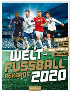 Welt-Fußball-Rekorde 2020 von Hoffmann,  Andreas, Radnedge,  Keir