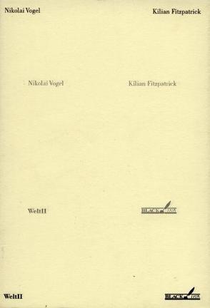 Welt II von Fitzpatrick,  Kilian, Vogel,  Nikolai
