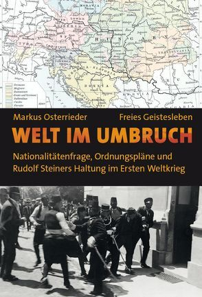 Welt im Umbruch von Osterrieder,  Markus