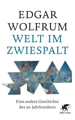 Welt im Zwiespalt von Wolfrum,  Edgar