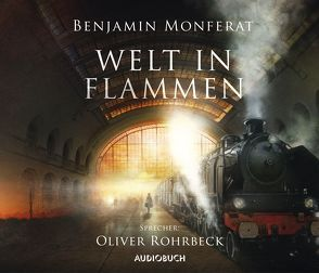 Welt in Flammen von Monferat,  Benjamin, Rohrbeck,  Oliver