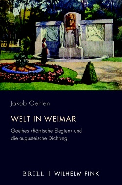 Welt in Weimar von Gehlen,  Jakob