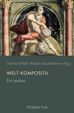 Welt-Komposita von Erthel,  Thomas, Stockhammer,  Robert