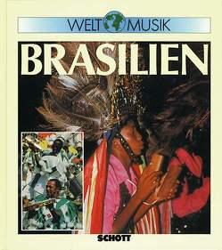 Welt Musik Brasilien von Oliveira Pinto,  Tiago de