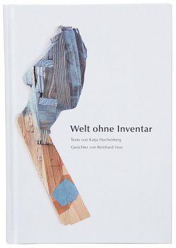 Welt ohne Inventar von Hachenberg,  Katja, Voss,  Reinhard