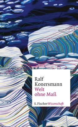 Welt ohne Maß von Konersmann,  Ralf