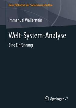 Welt-System-Analyse von Wallerstein,  Immanuel