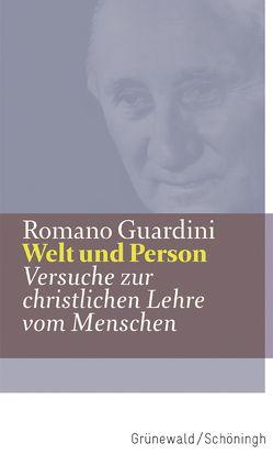 Welt und Person von Guardini,  Romano