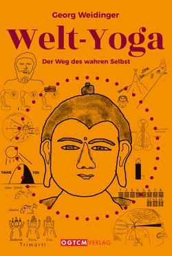 Welt-Yoga von Weidinger,  Dr. med. Georg