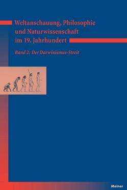 Weltanschauung, Philosophie und Naturwissenschaft im 19. Jahrhundert von Bayertz,  Kurt, Gerhard,  Myriam, Jaeschke,  Walter