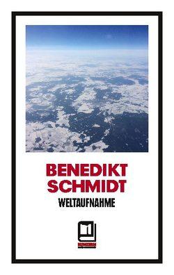 Weltaufnahme von Schmidt,  Benedikt
