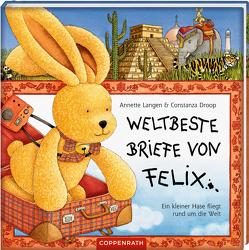 Weltbeste Briefe von Felix von Droop,  Constanza, Langen,  Annette