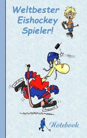 Weltbester Eishockeyspieler von von Taane,  Theo