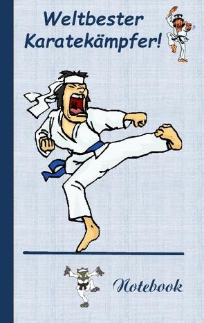 Weltbester Karatekämpfer von von Taane,  Theo