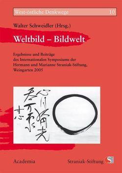 Weltbild – Bildwelt von Schweidler,  Walter