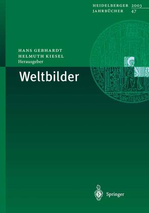 Weltbilder von Gebhardt,  Hans, Kiesel,  Helmuth