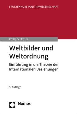 Weltbilder und Weltordnung von Krell,  Gert, Schlotter,  Peter
