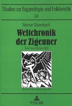 Weltchronik der Zigeuner von Gilsenbach,  Hannelore